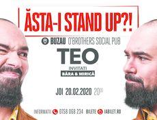 """Buzău: """"Ăsta-i stand up?!"""" Teo – Invitat: Victor Băra si Sergiu Mirica"""