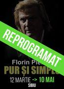 Sibiu: Florin Piersic...Pur și simplu