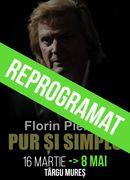 Târgu Mureș: Florin Piersic...Pur și simplu