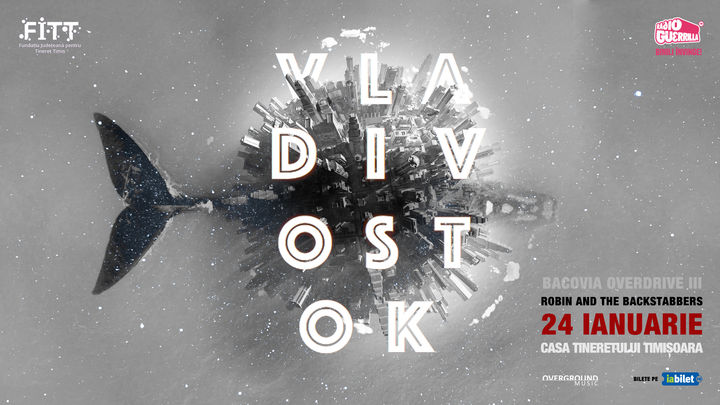 Timisoara: Robin and the Backstabbers – lansare album Vladivostok