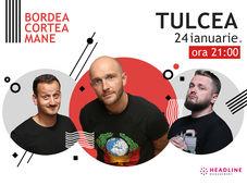 Tulcea: Stand-up comedy cu Bordea, Cortea și Mane Voicu 2