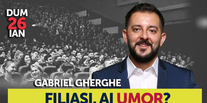 Filiași, ai umor? Stand Up Comedy Show cu Gabriel Gherghe