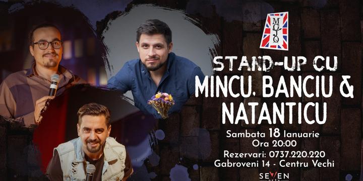 Stand up comedy cu Banicu, Mincu si Natanticu