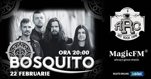 Suceava: Concert Bosquito