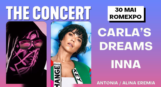Carla's Dreams / The Concert / 30 mai - Bilet de o zi