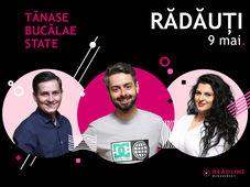 Rădăuți: Stand-up comedy cu Bucălae, Tănase și Ioana State