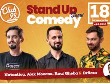 Stand up comedy cu Natanticu, Raul Gheba, Alex Mocanu, in deschidere Bogdan Drăcea