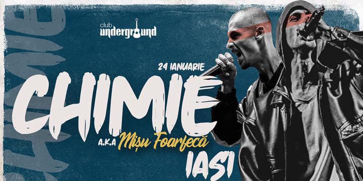 Iasi: Concert Chimie AKA Misu Foarfecă @Underground