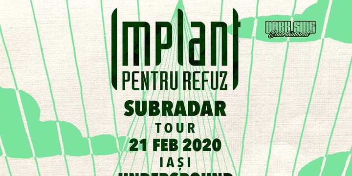Implant Pentru Refuz SubRadar tour