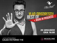 Vlad Grigorescu BEST OF + Work in progress 2