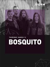 Bosquito at /FORM Space