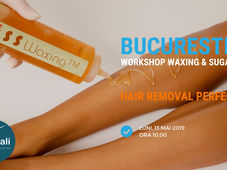 Bistrița: Workshop Waxing & Sugaring