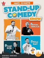 Stand-Up Comedy: Mihai Bobonete, Adrian Văncică, Costi Diță, Mihai Rait