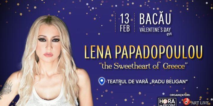 Bacău: Lena Papadopoulou - The Sweetheart of Greece