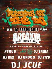 Return Of The DJ – Breakin' Competition + Scratch & Graffitti Showcase / Expirat / 16.02