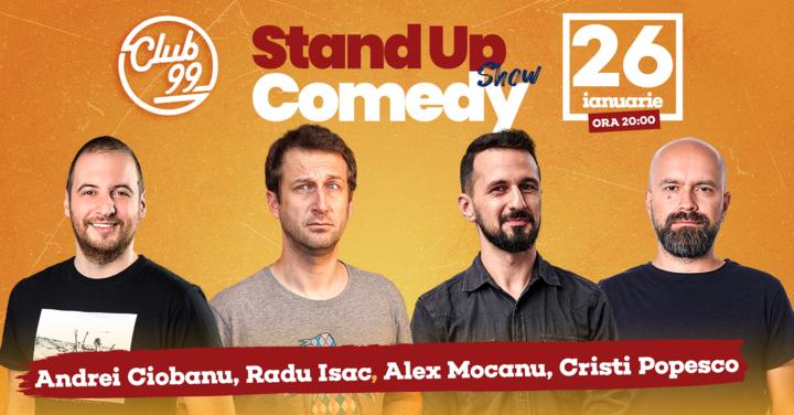 Stand up comedy cu Radu Isac, Andrei Ciobanu, Alex Mocanu, Cristi Popescu