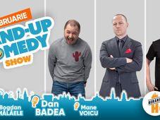 Stand-up Comedy: Dan Badea, Mane Voicu, Bogdan Mălăele
