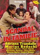 Piatra Neamt: Scandal in Familie