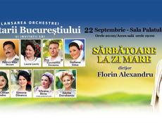 Sărbătoare la Zi Mare - Lăutarii Bucureștiului și invitații săi