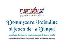 Momolino Teatru și Povești pentru copii: Domnisoara Poimaine si Joaca de-a timpul