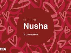 Nusha | Valentine's Day Edition at Midi