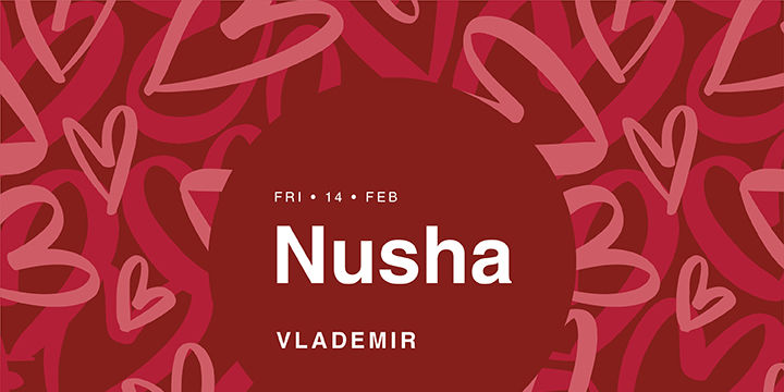 Nusha | Valentine's Day Edition at Midi