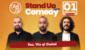 Stand up comedy cu  Teo, Vio si Costel