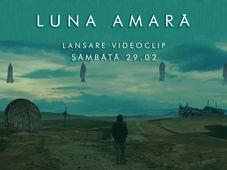 Cluj-Napoca: Luna Amara - lansare videoclip @ Hardward Pub