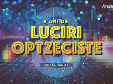 8 Ani de Luciri Optzeciste at /FORM Space