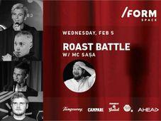 Roast Battle w/ MC Sașa at /FORM Space
