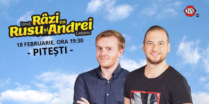 "Pitesti: Stand-up Comedy ""RAZI cu RUSU si ANDREI"""