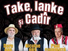 Deva: Take, Ianke și Cadîr