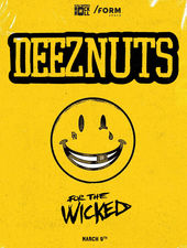 Deez Nuts [au], For The Wicked [ro] at /FORM Space