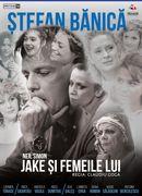 Târgu Mureș: Jake și femeile lui