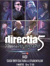 Iași: Concert Directia 5 - Povestea Noastra