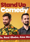 Stand up comedy cu Raul Gheba, Bogdan Mălăele, Alex Mocanu, Drăcea
