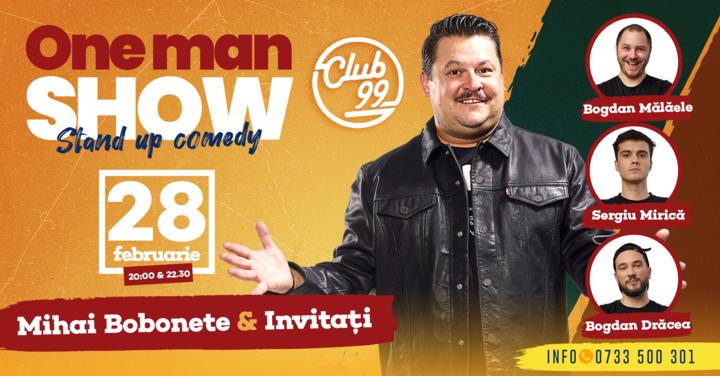 Stand up comedy cu Mihai Bobonete si invitatii lui