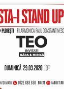 Ploiești: Asta-i stand up?! cu Teo, invitati Bara si Mirica