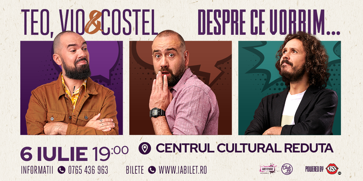Brașov: Teo, Vio și Costel - Despre ce vorbim