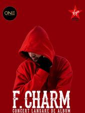 Concert de lansare album F.Charm @ ONE Club
