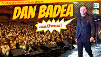 Alba Iulia: Stand Up Comedy: Dan Badea - amUmor