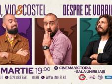 Iași: Teo, Vio și Costel - Despre ce vorbim Show 2