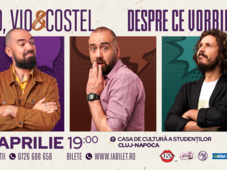 Cluj-Napoca: Teo, Vio și Costel - Despre ce vorbim