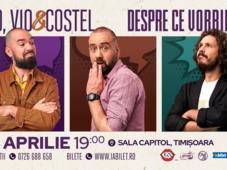 Timișoara: Teo, Vio și Costel - Despre ce vorbim Show 2