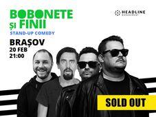 Brașov: Bobonete și Finii - Stand-up comedy