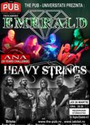 Concert Emerald & Heavy Strings & Ana