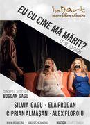 Teatrul InDArt: Eu cu cine ma marit