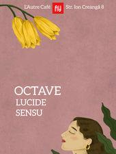 Cluj-Napoca: Octave at L'Autre Café