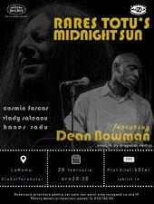Rares Totu's Midnight Sun & Dean Bowman