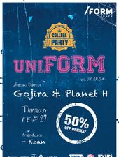 UniFORM Party | Gojira & Planet H at /FORM Space